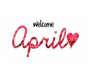 april, welcome, and love image