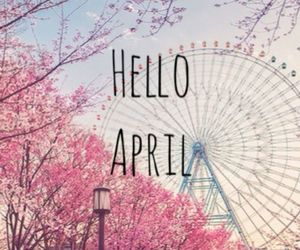 april, hello, and year image