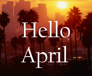 april, california, and colors image