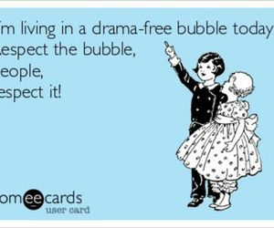 funny, drama, and bubble image