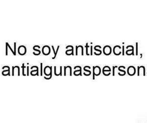 antisocial, frases, and frases en español image
