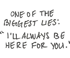 always, lies, and quotes image
