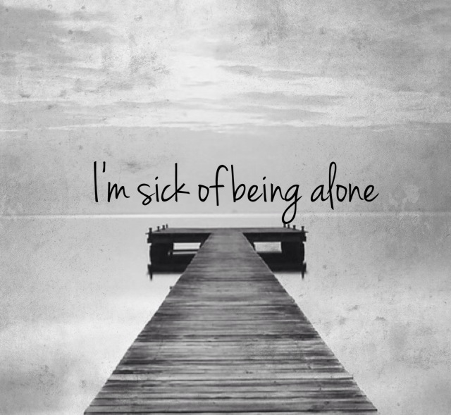 Sick of being alone shared by xx on We Heart It