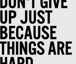 quote, motivation, and hard image