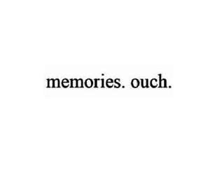memories, ouch, and text image