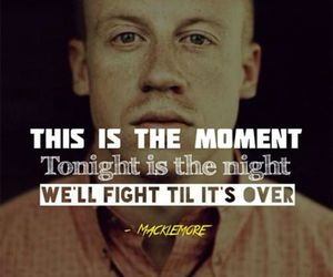 macklemore, fight, and moment image