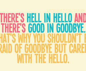 quote, hello, and goodbye image