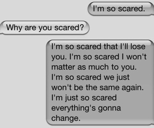 lost, qoutes, and scared image