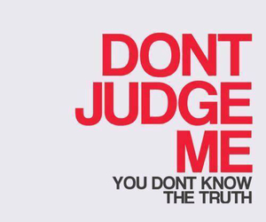 quotes, judge, and truth image