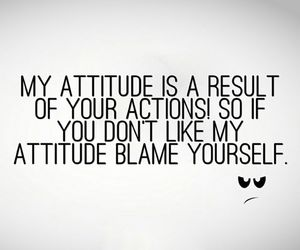 attitude, quotes, and actions image