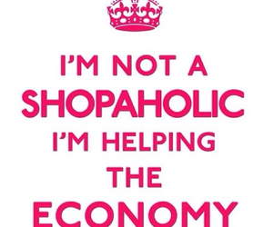 shopaholic, economy, and shopping image