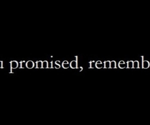 promise, remember, and quote image