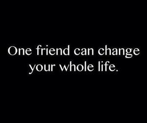 change, friend, and life image