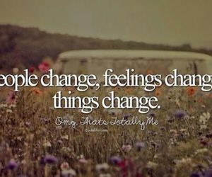 quote, change, and feelings image