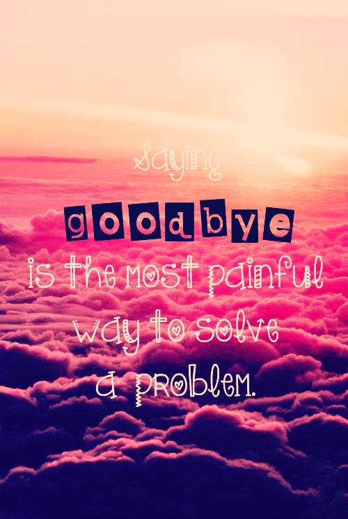 Image About Goodbye In Relationship Quotes By A Hipster