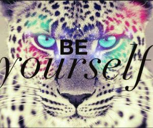 be yourself, tiger, and yourself image