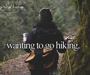 hiking, justgirlythings, and just girly things image