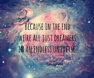 Dream, dreamers, and quotes image