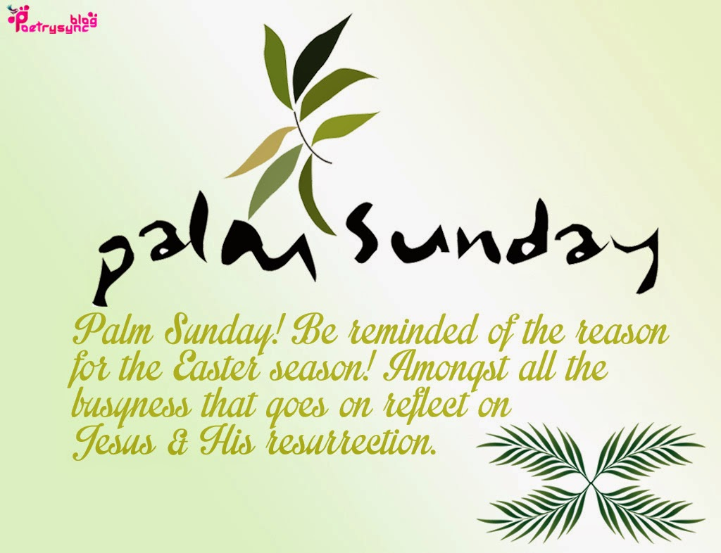 Sunday Quotes Images Poetry Palm Sunday Quotes And Sayings With Quote Pictures