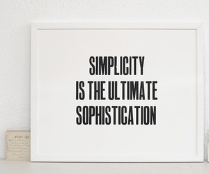 quotes, simplicity, and Sophistication image