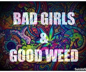 bad, quote, and weed image