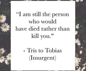 quote, Shailene Woodley, and tobias image