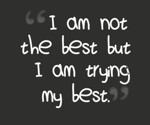 Best, quote, and trying image