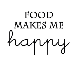 food, happy, and quote image