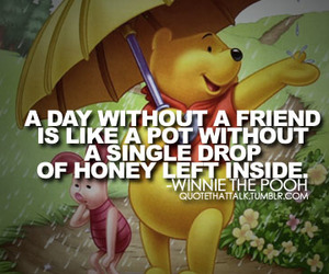 winnie the pooh, friends, and quote image