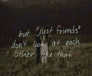 love, look, and just friends image