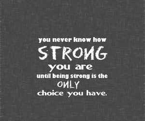 quote, strong, and choice image