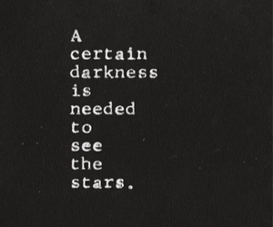 quotes, Darkness, and stars image