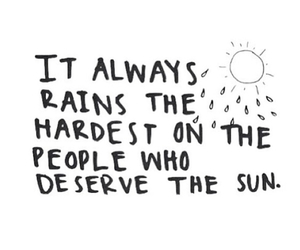 rain, sun, and quote image