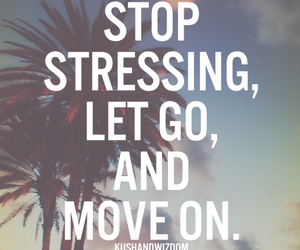 let go, move on, and quote image