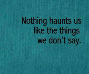 quotes, haunt, and say image