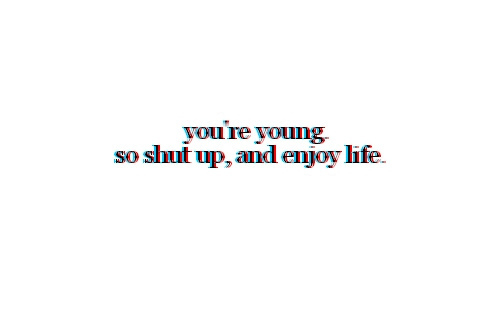 Young Life Quotes Amazing Enjoy Life Letters Quote Text Typography Young  Inspiring