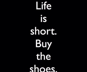 shoes, life, and buy image