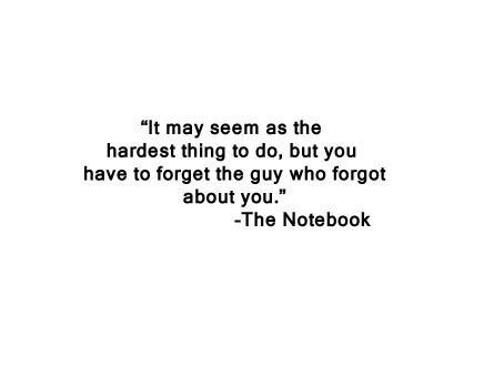 Quotes about forgetting him and moving on