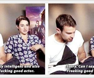 Shailene Woodley, theo james, and fucking good actor image