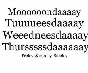 monday, friday, and week image