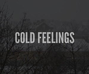 cold, feelings, and feel image