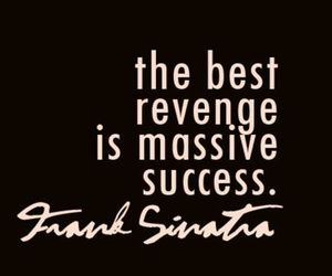 quote, revenge, and success image