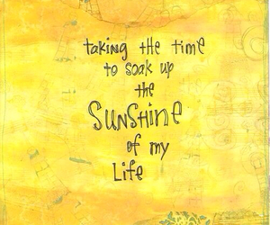 sunshine, quote, and yellow image