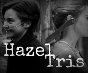 hazel, tris, and the fault in our stars image
