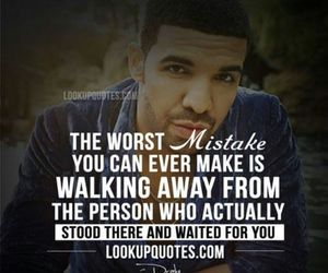 Drake, quote, and mistake image