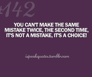 choice, mistakes, and inspirational quotes image