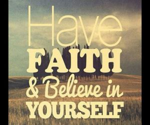 quote, believe, and faith image