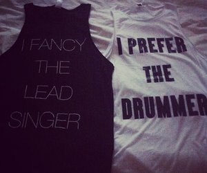 i prefer the drummer and i fancy the lead singer image