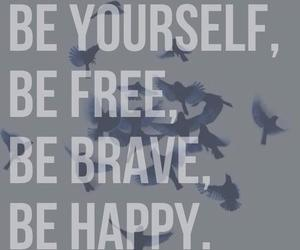 brave, happy, and yourself image