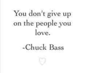 chuck bass, quotes, and romantic image